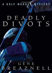 DEADLY DIVOTS by Gene Breaznell