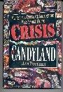 CRISIS IN CANDYLAND by Jan Pottker