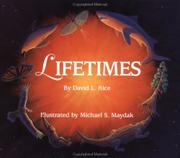 LIFETIMES by David Rice