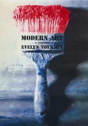 MODERN ART by Evelyn Toynton