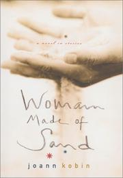 WOMAN MADE OF SAND by Joann Kobin