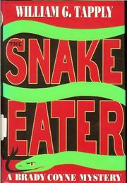 THE SNAKE EATER by William G. Tapply
