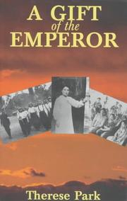 A GIFT OF THE EMPEROR by Therese Park