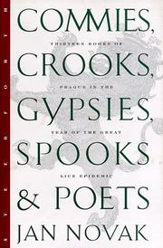 COMMIES, CROOKS, GYPSIES, SPOOKS AND POETS by Jan Novak