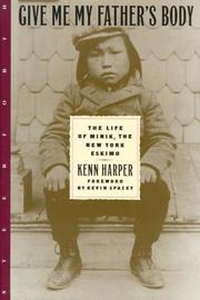 GIVE ME MY FATHER'S BODY by Kenn Harper