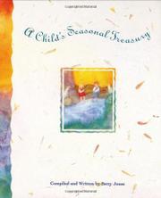 A CHILD'S SEASONAL TREASURY by Betty Jones