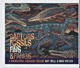 RAPTORS, FOSSILS, FINS & FANGS by Ray Troll