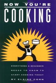 NOW YOU'RE COOKING by Elaine Corn