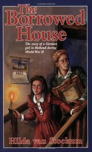 THE BORROWED HOUSE by Hilda van Stockum