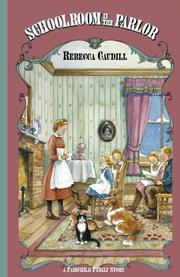 SCHOOLROOM IN THE PARLOR by Rebecca Caudill