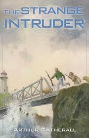 THE STRANGE INTRUDER by Arthur Catherall