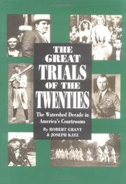 THE GREAT TRIALS OF THE TWENTIES by Robert Grant