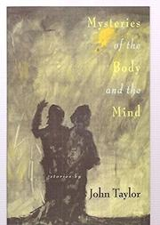 MYSTERIES OF THE BODY AND THE MIND by John Taylor