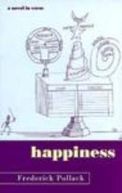 HAPPINESS by Frederick Pollack
