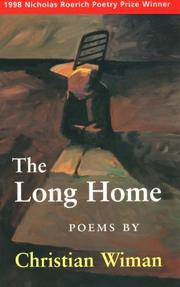 THE LONG HOME by Christian Wiman