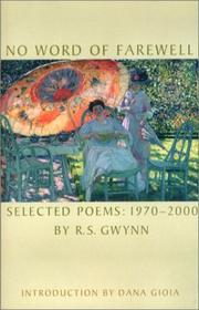 NO WORD OF FAREWELL by R.S. Gwynn