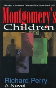 MONTGOMERY'S CHILDREN by Richard Perry