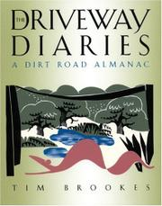 THE DRIVEWAY DIARIES by Tim Brookes