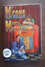 McCONE AND FRIENDS by Marcia Muller