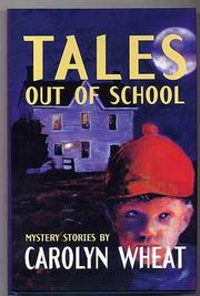 TALES OUT OF SCHOOL by Carolyn Wheat
