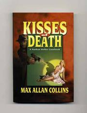 KISSES OF DEATH by Max Allan Collins
