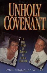 UHNOLY COVENANT by Lynn Chandler Willis