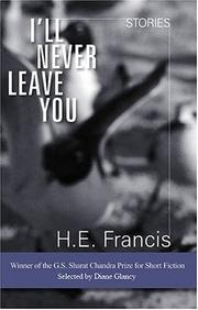 I'LL NEVER LEAVE YOU by H.E. Francis