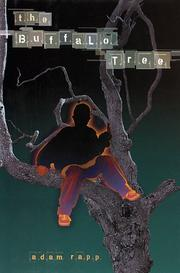 THE BUFFALO TREE by Adam Rapp