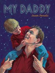MY DADDY by Susan Paradis