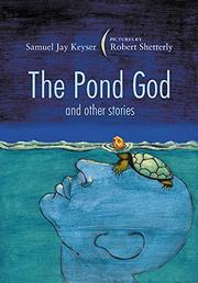 THE POND GOD by Samuel Jay Keyser
