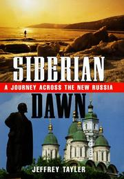 SIBERIAN DAWN by Jeffrey Tayler