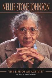 NELLIE STONE JOHNSON: THE LIFE OF AN ACTIVIST by Nellie Stone Johnson
