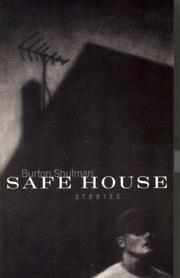 SAFE HOUSE by Burton Shulman