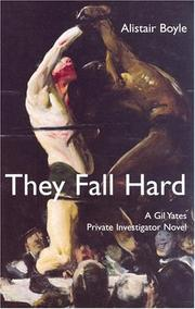 THEY FALL HARD by Alistair Boyle