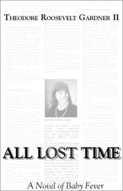 ALL LOST TIME by III Gardner