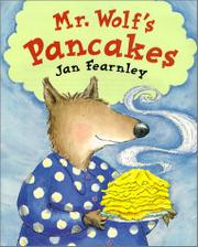 MR. WOLF'S PANCAKES by Jan Fearnley