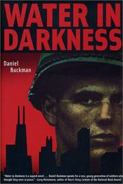 WATER IN DARKNESS by Daniel Buckman