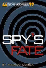 SPY'S FATE by Arnaldo Correa
