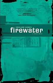 FIREWATER by Edward Cohen