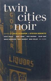 TWIN CITIES NOIR by Julie Schaper
