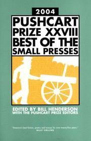 THE PUSHCART PRIZE 2004 XXVIII by Bill Henderson