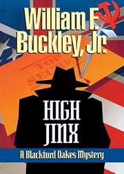 HIGH JINX by William F. Buckley Jr.