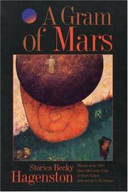 A GRAM OF MARS by Becky Hagenston