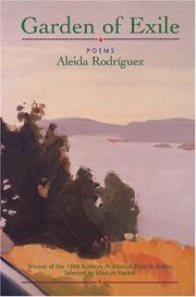 GARDEN OF EXILE by Aleida Rodriguez