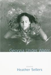 GEORGIA UNDER WATER by Heather Sellers
