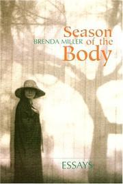 SEASON OF THE BODY by Brenda Miller