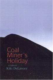 COAL MINER'S HOLIDAY by Kiki DeLancey