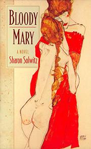 BLOODY MARY by Sharon Solwitz
