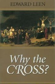 WHY THE CROSS? by Edward -- C.S. Sp. Leen