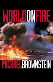 WORLD ON FIRE by Michael Brownstein